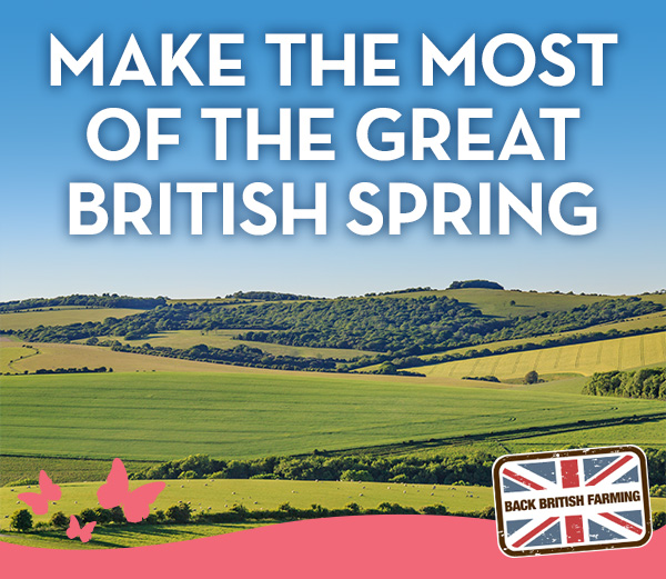 MAKE THE MOST OF THE GREAT BRITISH SPRING